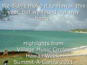 Hawaii Summit-A-Ganza 2021